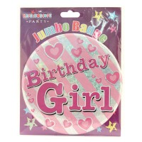 Birthday Girl Party Badge (15cm)