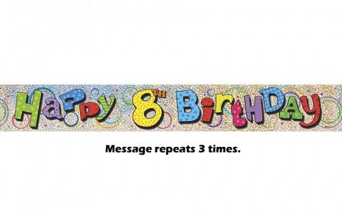 Happy 8th Birthday Prismatic Banner - 12Ft.