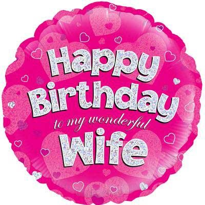 """Happy Birthday to my Wonderful Wife Holographic - 18"""" Foil Balloon"""