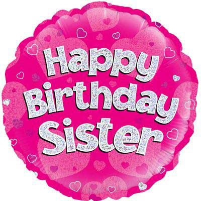 """Happy Birthday Sister Holographic - 18"""" Foil Balloon"""