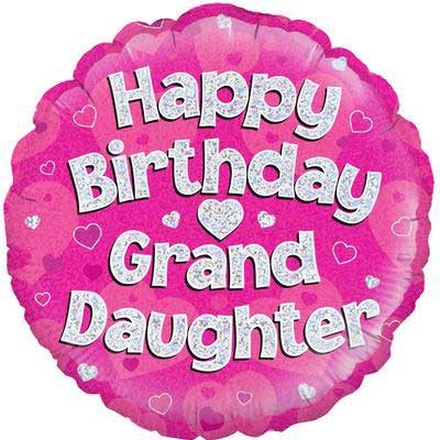 """Happy Birthday Granddaughter Holographic - 18"""" Foil Balloon"""