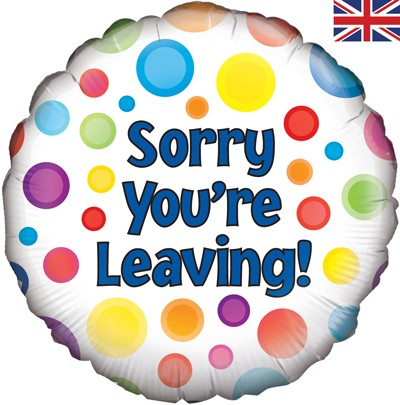 "Sorry You're Leaving - 18"" foil balloon"