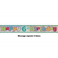 Happy 6th Birthday Prismatic Banner - 12Ft.