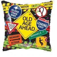 "Old Age Ahead 18"" Foil Balloon"