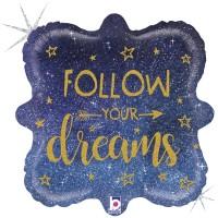 """Follow your Dreams 18"""" Foil Balloon"""