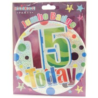 Age 15 Unisex Party Badge (15cm)