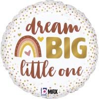 "Dream Big Little One 18"" Foil Balloon"