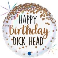 "Happy Birthday Dickhead 18"" Foil Balloon"