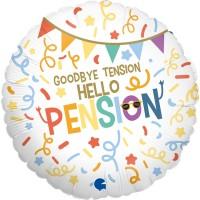 "Goodbye Tension Hello Pension 18"" Foil Balloon"