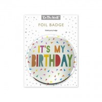 Its My Birthday Silver Foil Badge
