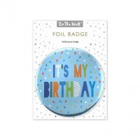 Its My Birthday Blue Foil Badge